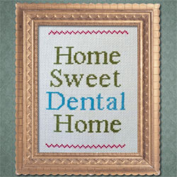 Home Sweet Dental Home sign